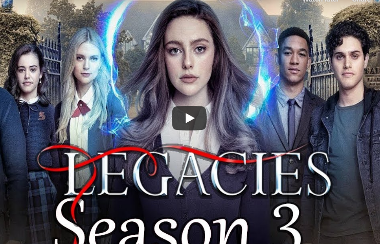 Legacies Season 3 Release Date, Plot And Everything You Need to Know